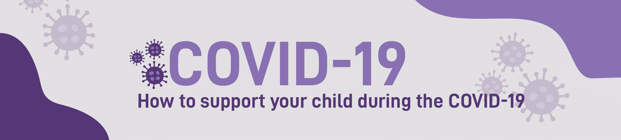 Covid-19, how to support your kids during the COVID 19